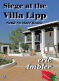 Siege at the Villa Lipp (Send No More Roses)