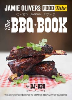 Jamie's Food Tube the Bbq Book: The Ultimate 50 Recipes To Change The Way You Barbecue