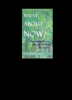 What About Now by Gina Lake