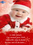 Le bébé miracle ; Une maman pour Noël ; Impossible coup de foudre - Par une nuit de décembre...