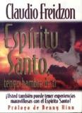 Espíritu Santo Tengo Hambre de Ti Claudio Freidzon