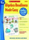 Algebra Readiness Made Easy: Grade 4: An Essential Part of Every Math Curriculum (Best Practices