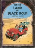 Land of Black Gold (The Adventures of Tintin 15)