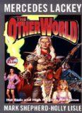Lackey, Mercedes - SERRAted Edge 2&3 -The Otherworld