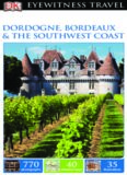 Dordogne, Bordeaux & the Southwest Coast
