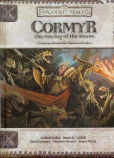 Cormyr: The Tearing of the Weave (Dungeons & Dragons d20 3.5 Fantasy Roleplaying, Forgotten Realms Supplement)