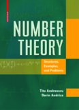 Number Theory - Structures, Examples, and Problems by Titu Andreescu & Dorin Andrica