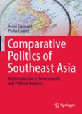 Comparative Politics of Southeast Asia: An Introduction to Governments and Political Regimes
