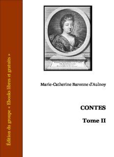 Contes - Tome II : La Chatte Blanche - Le Rameau d'Or - Le Pigeon et la Colombe - Le Prince Marcassin - La Princesse Belle-Étoile