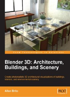 Blender 3D Architecture, Buildings, and Scenery: Create photorealistic 3D architectural visualizations of buildings, interiors, and environmental scenery