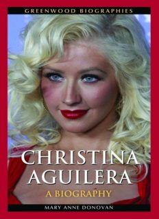 Christina Aguilera: A Biography (Greenwood Biographies)