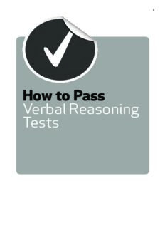 How to Pass Verbal Reasoning Tests: Tests Involving Missing Words, Word Swaps, Word Link, Hidden Sentences, Sentence Sequences and Verbal Reasoning