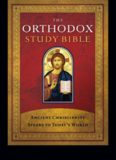 St. Athanasius Academy of Orthodox Theology's 'The Orthodox Study Bible (Ancient Christianity Speaks to Today's World)'