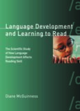 Language Development and Learning to Read: The Scientific Study of How Language Development Affects Reading Skill (Bradford Books)