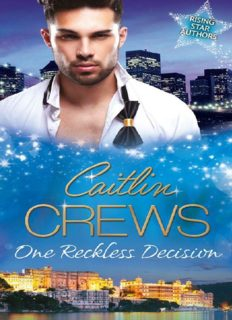 One Reckless Decision (Majesty, Mistress, Missing Heir & Katrakis's Last Mistress & Princess From the Past)