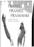 Praana Praanee Praanayam Exploring the Breath Technology of Kundalini Yoga As Taught By Yogi Bhajan
