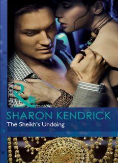 The Sheikh's Undoing (Mills & Boon Modern)