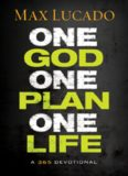 One God, One Plan, One Life. A 365 Devotional