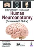 Inderbir Singh's Textbook of Human Neuroanatomy: Fundamental and Clinical
