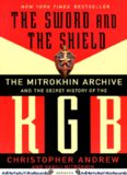 The Sword And The Shield. The Mitrokhin Archive And The Secret History Of The Kgb