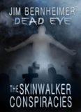 The Skinwalker Conspiracies
