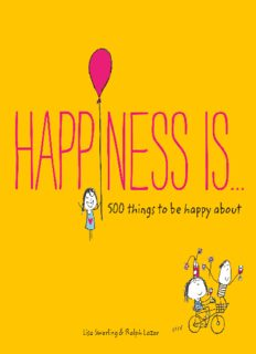 Happiness Is . . . 500 Things to Be Happy About