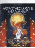 Astrotheology &.. Shamanism Christianity's Pagan Roots