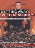 Getting Away With Genocide: Cambodia's Long Struggle Against the Khmer Rouge