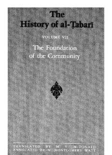 The History of al-Ṭabarī, Vol. 7: The Foundation of the Community: Muhammad at Al-Madina, A.D. 622-626/Hijrah-4 A.H.