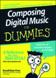 Composing Digital Music for Dummies {--For Dummies}