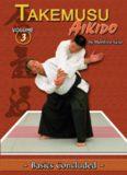 Takemusu Aikido. Volume 3: Basics Concluded