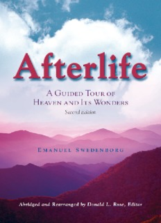 Afterlife: A Guided Tour of Heaven and Its Wonders (Second