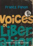 Voices of Liberation: Frantz Fanon