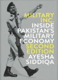 Military Inc. Inside Pakistan Military Economy