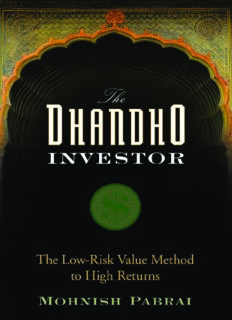 The Dhandho Investor: The Low - Risk Value Method to High Returns