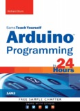 Sams Teach Yourself Arduino™ Programming in 24 Hours