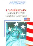 Assimil Language Courses: L'américain sans peine (American English for French speakers) - book only