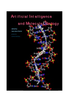Artificial Intelligence and Molecular Biology Artificial Intelligence and Molecular Biology