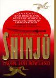 Rowland, Laura Joh - Sano Ichiro Samurai Detective 01 - Shinju