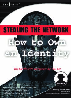 Stealing the Network: How to Own an Identity (Stealing the Network)