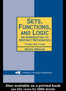 Sets, Functions, and Logic: An Introduction to Abstract Mathematics, Third Edition (Chapman Hall CRC Mathematics Series)