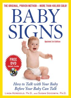 Baby Signs How to Talk with Your Baby Before Your Baby Can Talk Third Mar 2009