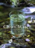 Clean Water : An Introduction to Water Quality and Water Pollution