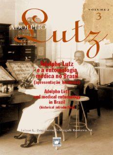 Adolpho Lutz e a entomologia médica no Brasil - v.2, Livro 3
