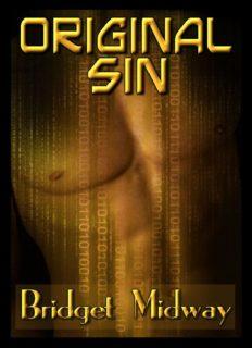 Original Sin [A-D-A-M and E-V-E, Cain and Abel, Sodom and Gomorrah]