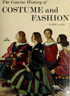 The Concise History of Costume and Fashion