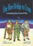 One More Bridge to Cross: Lowering the Cost of War