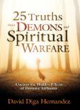 25 Truths About Demons and Spir - David Diga Hernandez