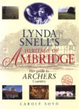 The Archers: Lynda Snell's Heritage of Ambridge