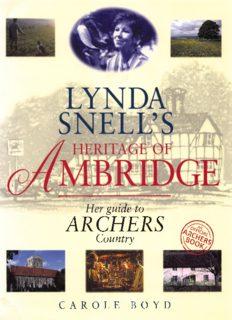 The Archers: Lynda Snell's Heritage of Ambridge